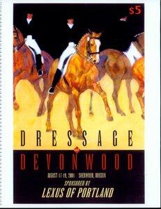 PROGRAM FOR DRESSAGE AT DEVONWOOD, AUGUST 17 – 19, 2001