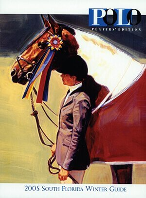 POLO PLAYER'S EDITION WINTER GUIDE COVER AND ARTICLE, 2005